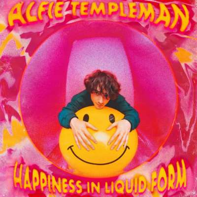 Alfie Templeman - Happiness In Liquid Form