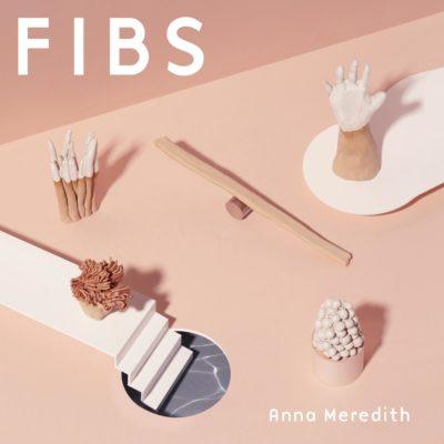 Anna Meredith - FIBS
