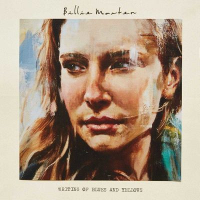 Billie Marten - Writing of Blues and Yellows