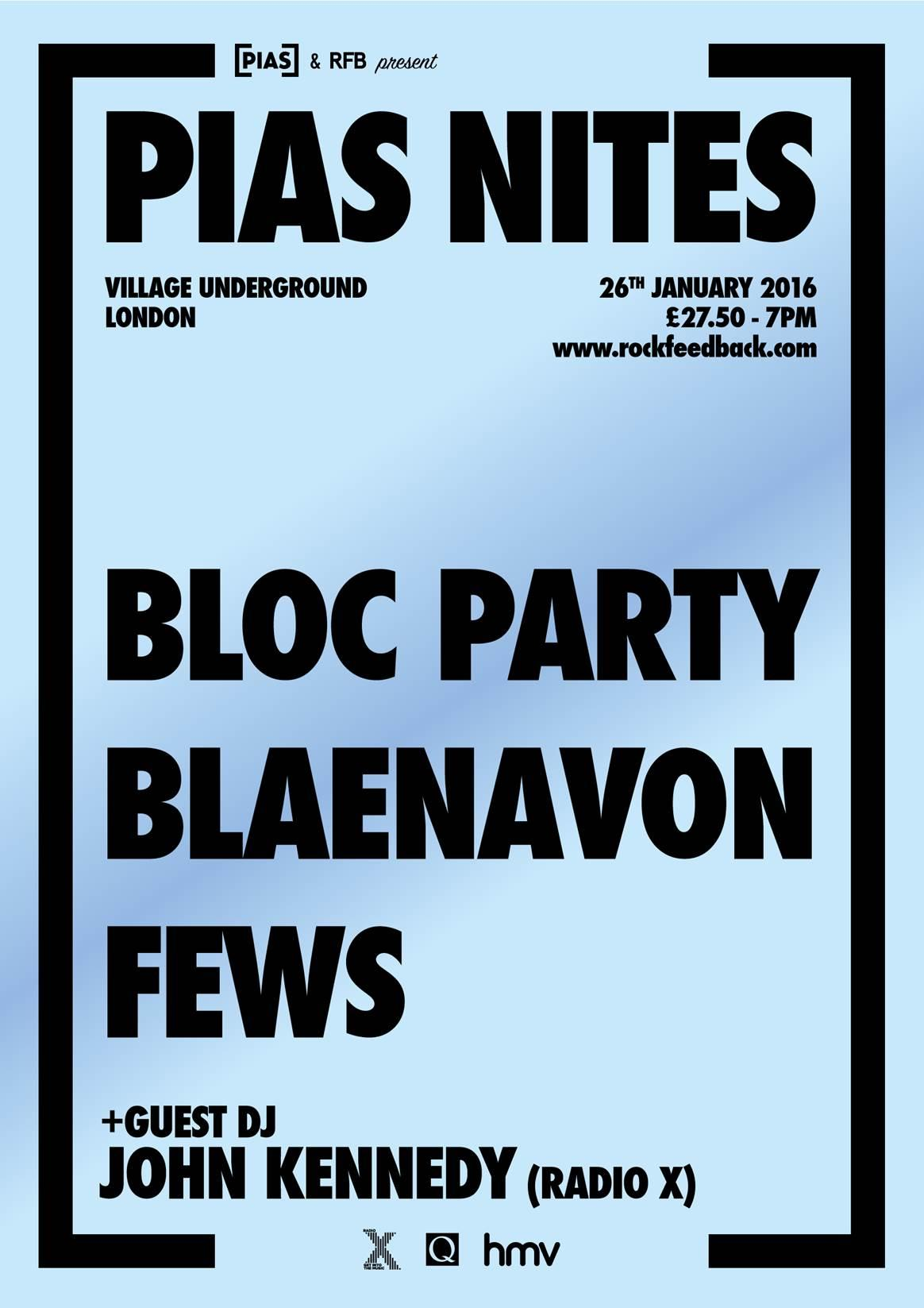Bloc Party, TOY and Oscar to play [PIAS] Nites 2016