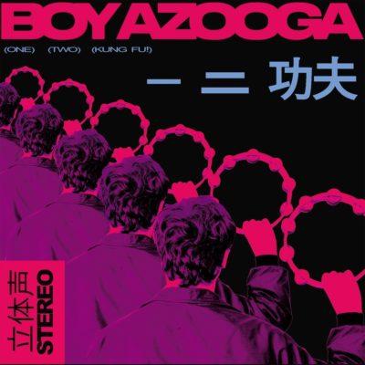 Boy Azooga - 1, 2, Kung Fu
