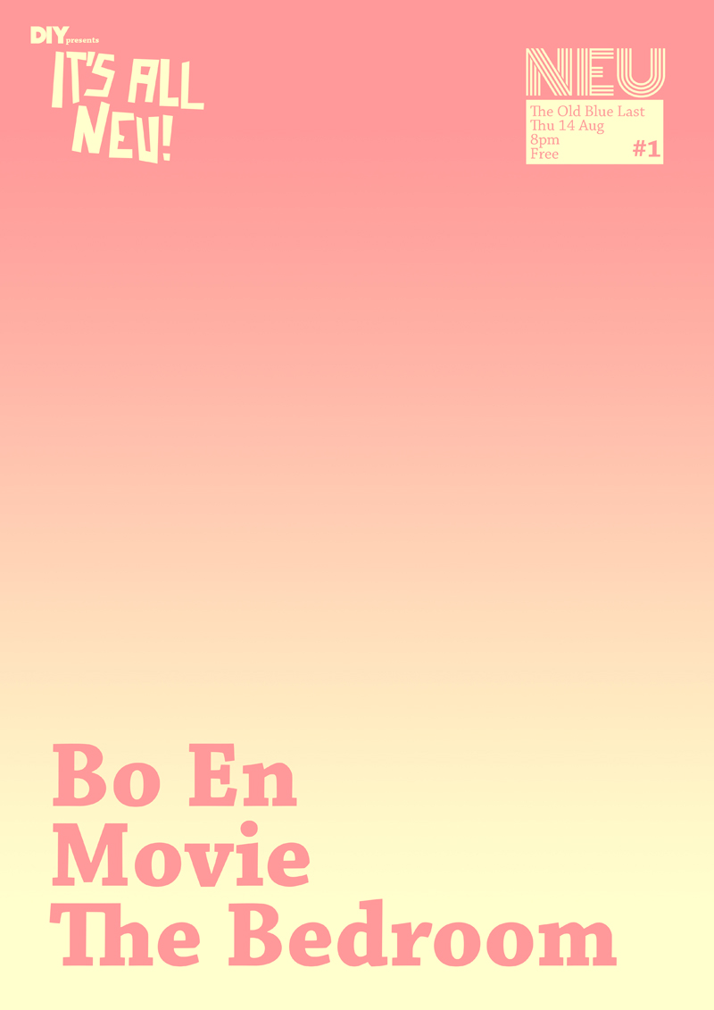 Bo En, The Bedroom, Movie to play DIY Presents 'It's All Neu!' London show
