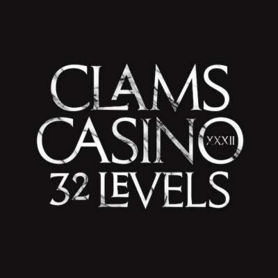 Clams Casino - 32 Levels