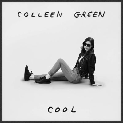 Colleen Green - Cool