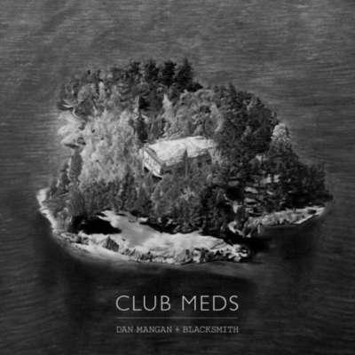 Dan Mangan + Blacksmith – Club Meds