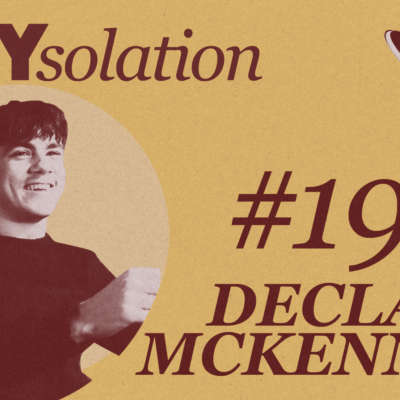 DIYsolation: #19 with Declan McKenna