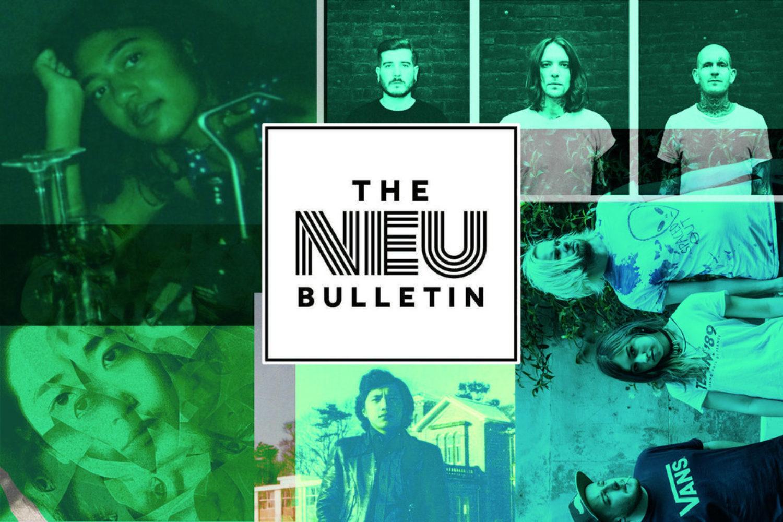 The Neu Bulletin (Dessert, Loco Ono, Hope Tala & more)