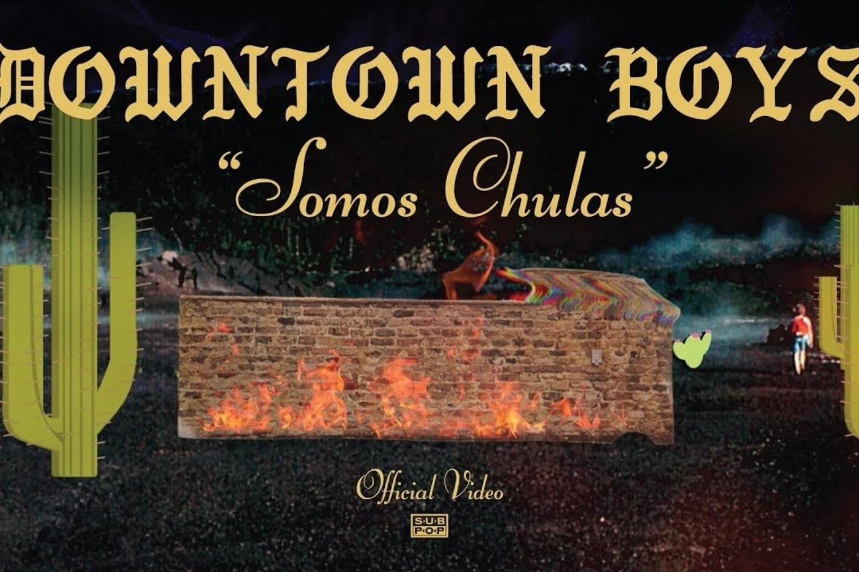 Downtown Boys share 'Somos Chulas (No Somos Pendejas)' video
