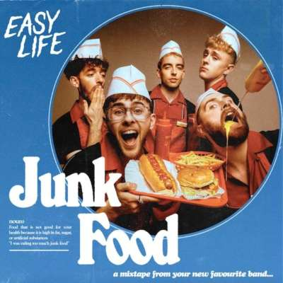 Easy Life - Junk Food