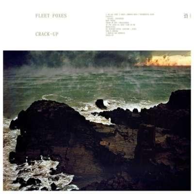 Fleet Foxes - Crack-Up
