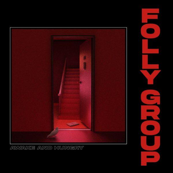 Folly Group - Awake And Hungry