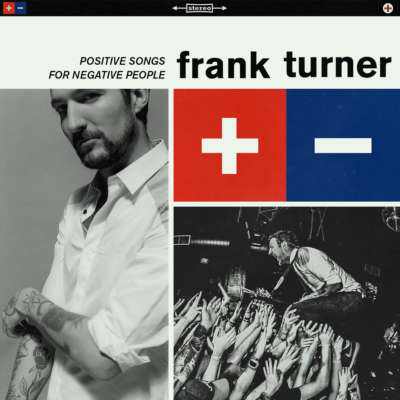 Frank Turner - Positive Songs For Negative People