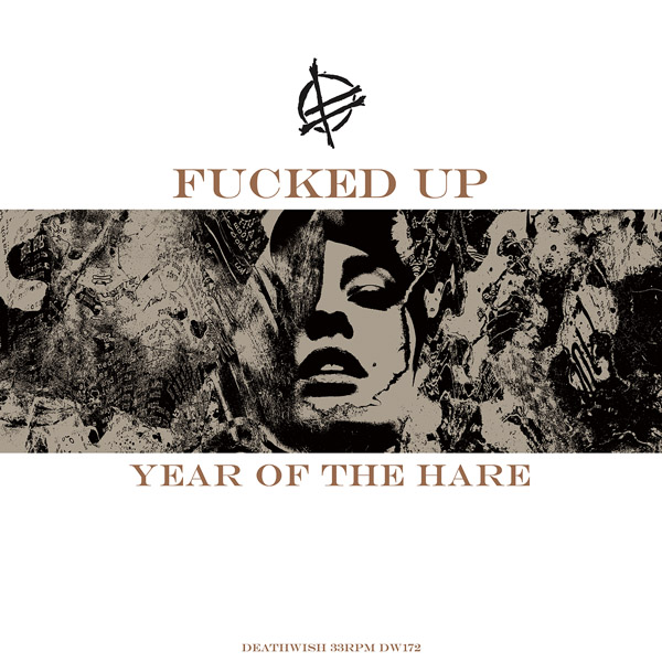Fucked Up announce 'Year of the Hare' EP