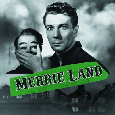 The Good, The Bad and The Queen - Merrie Land