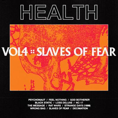 HEALTH - Vol. 4 :: Slaves of Fear