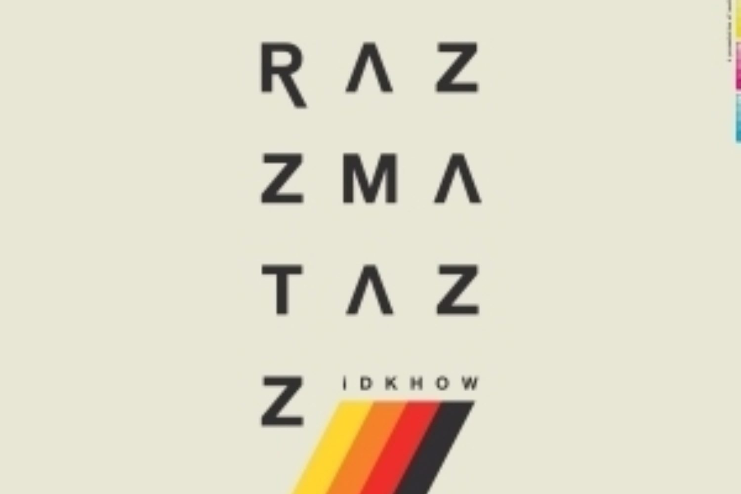 I Dont Know How But They Found Me - Razzmatazz