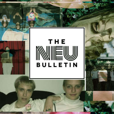 The Neu Bulletin (ShitKid, itoldyouiwouldeatyou, Microwave & more)