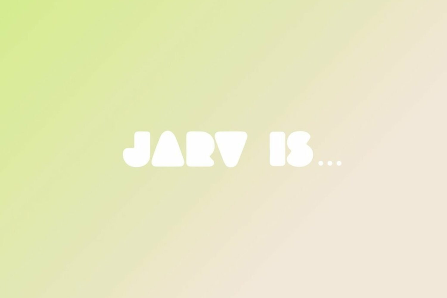 Jarv is… - Beyond The Pale