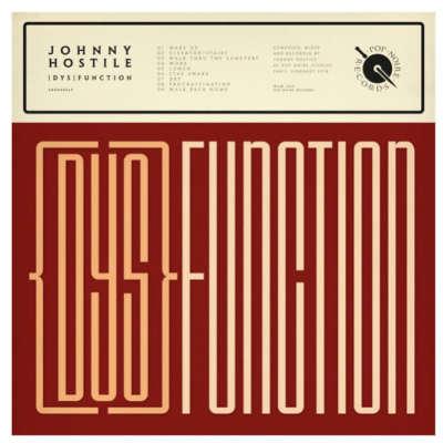 Johnny Hostile - (dys)function