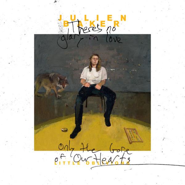 Julien Baker - Little Oblivions