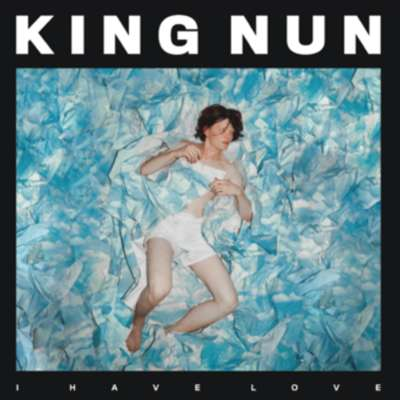 King Nun - I Have Love