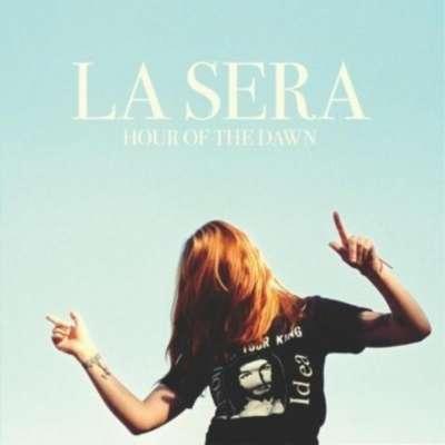 La Sera - Hour of the Dawn