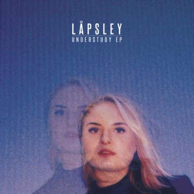 Låpsley - Understudy