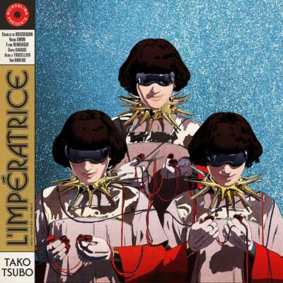 L'Impératrice - Tako Tsubo
