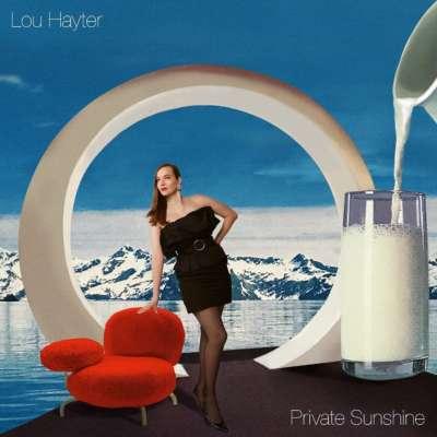 Lou Hayter - Private Sunshine