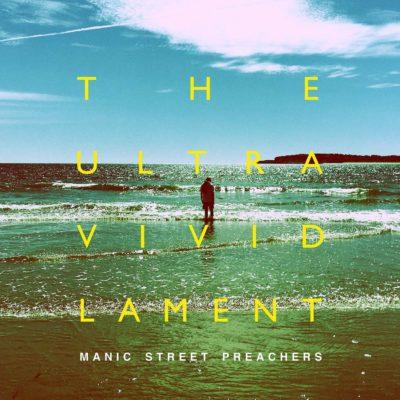 Manic Street Preachers - The Ultra Vivid Lament