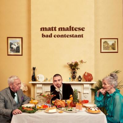 Matt Maltese - Bad Contestant
