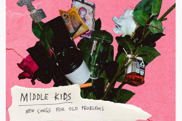 Middle Kids - New Songs For Old Problems