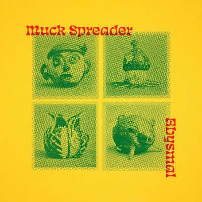 Muck Spreader - Abysmal