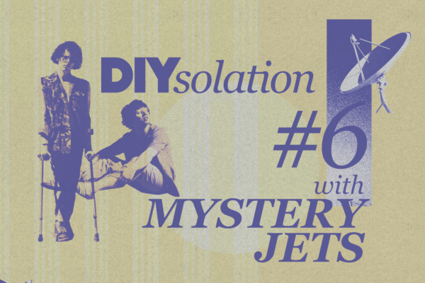 DIYsolation: #6 with Mystery Jets