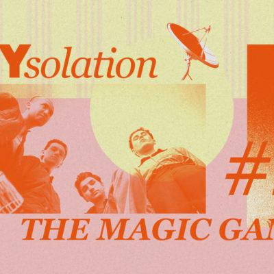 DIYsolation: #2 with The Magic Gang