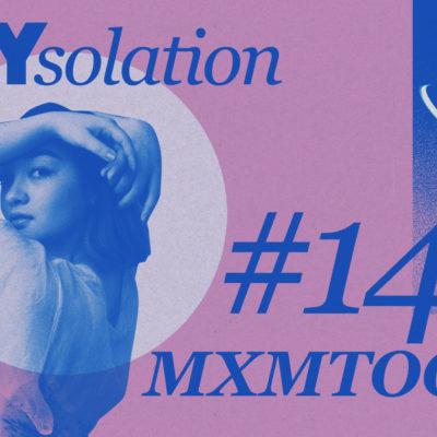 DIYsolation: #14 with mxmtoon