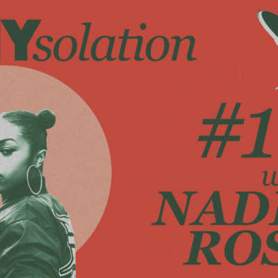 DIYsolation: #16 with Nadia Rose