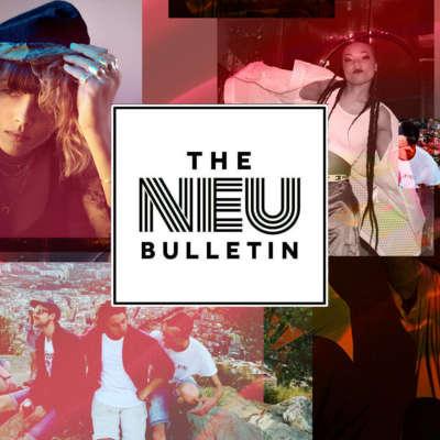 The Neu Bulletin (Our Mother, Elkka, Tayla & more)