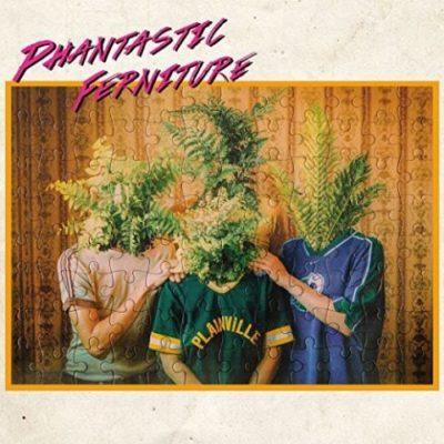 Phantastic Ferniture - Phantastic Ferniture