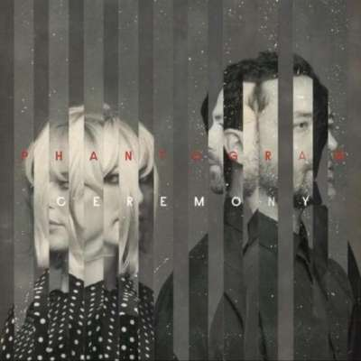 Phantogram - Ceremony