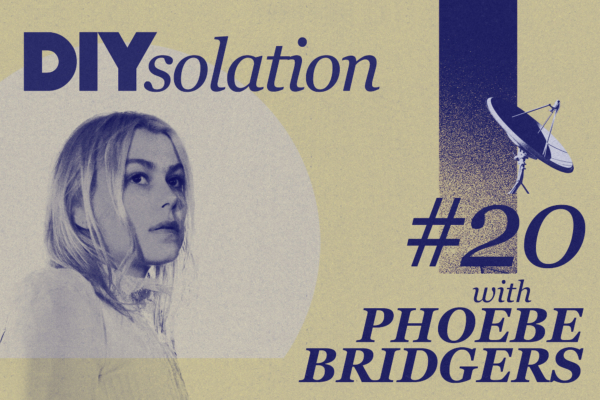 DIYsolation: #20 with Phoebe Bridgers