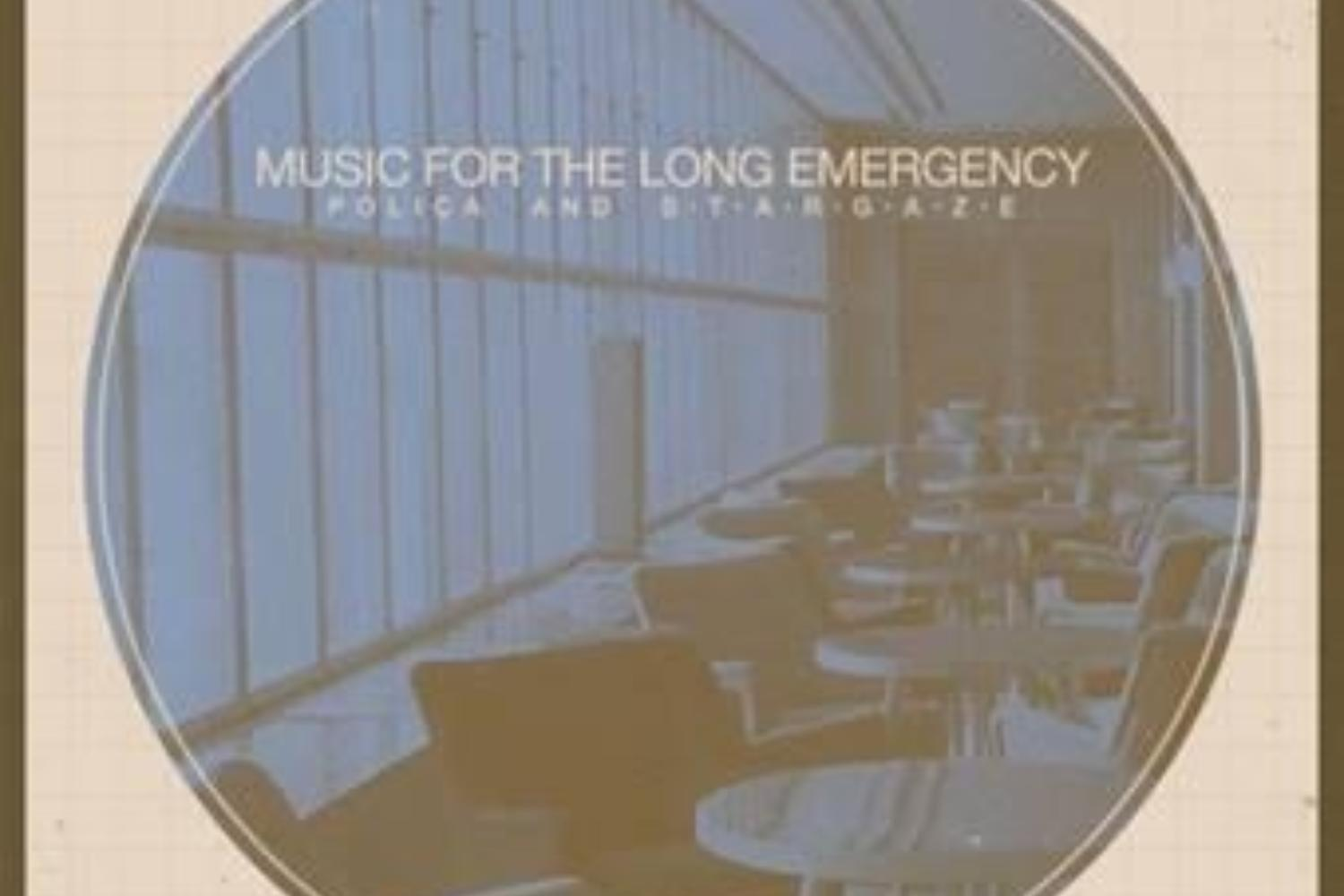 Poliça & s t a r g a z e - Music for the Long Emergency