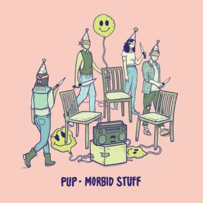 PUP - Morbid Stuff