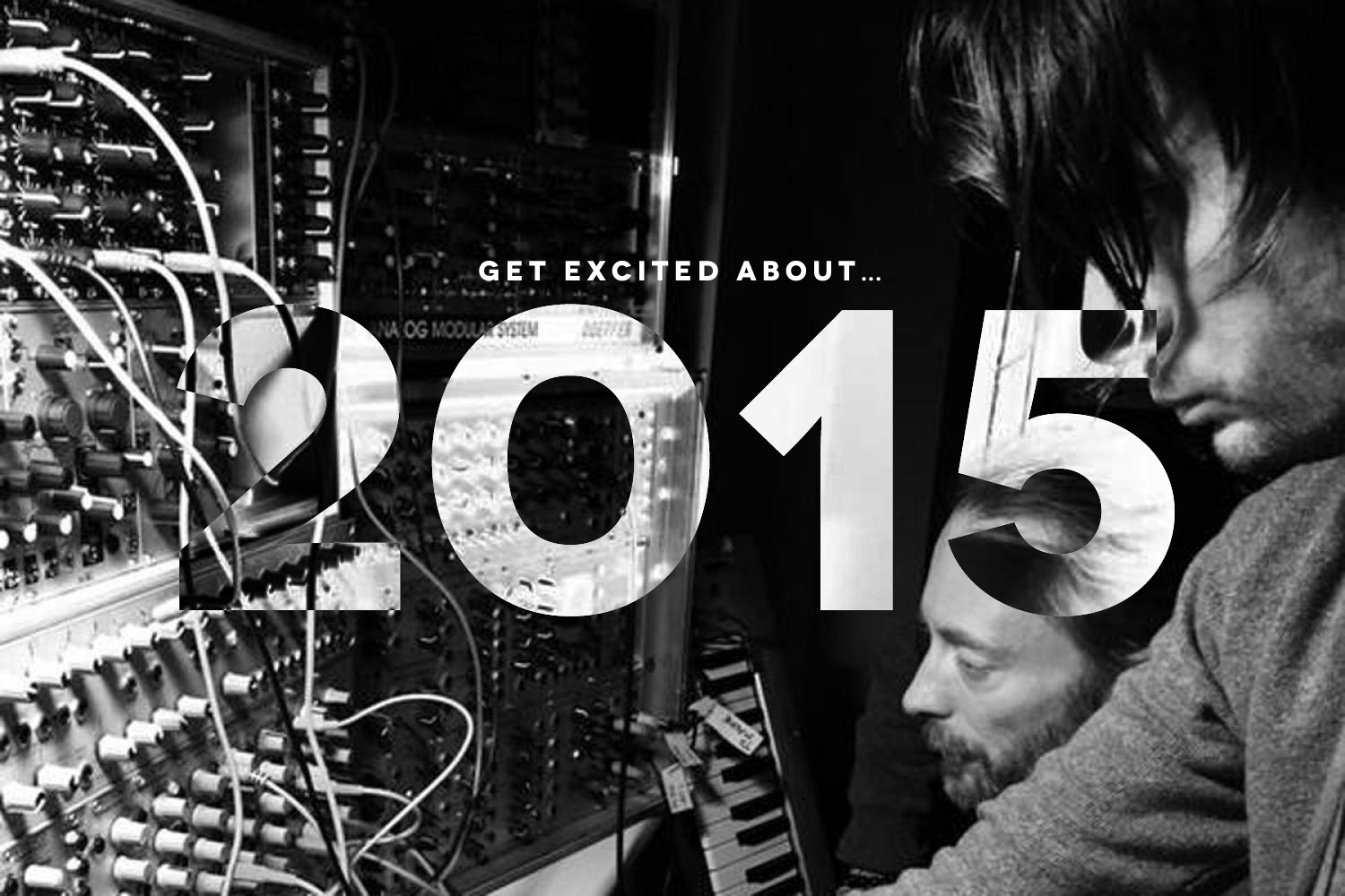 Get Excited About… 2015