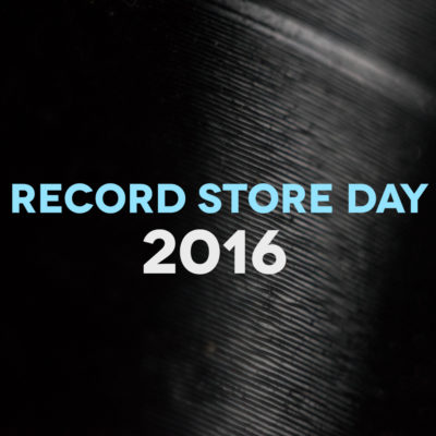 Record Store Day 2016: our picks on what to buy and who to see