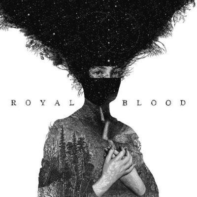 Royal Blood - Royal Blood