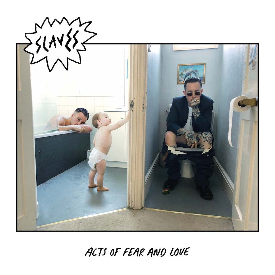 Slaves announce new album 'Acts Of Fear And Love'