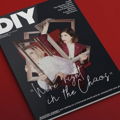 The August issue of DIY - featuring Sleater-Kinney, The Murder Capital, The Big Moon, Kim Petras and more - is out now