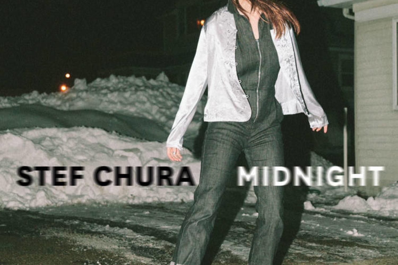 Stef Chura - Midnight