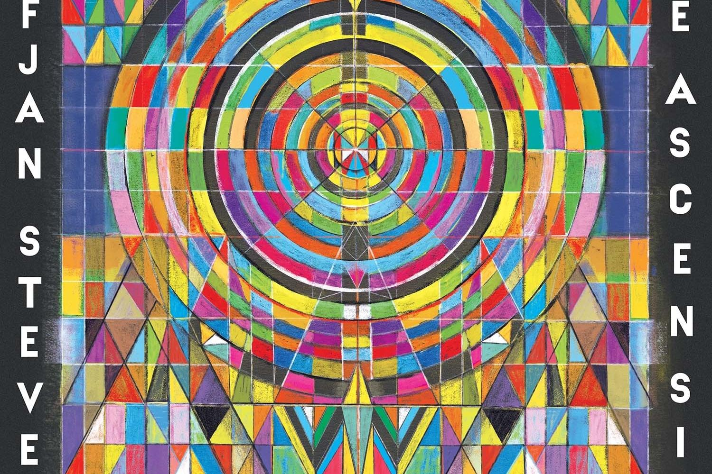 Sufjan Stevens - The Ascension